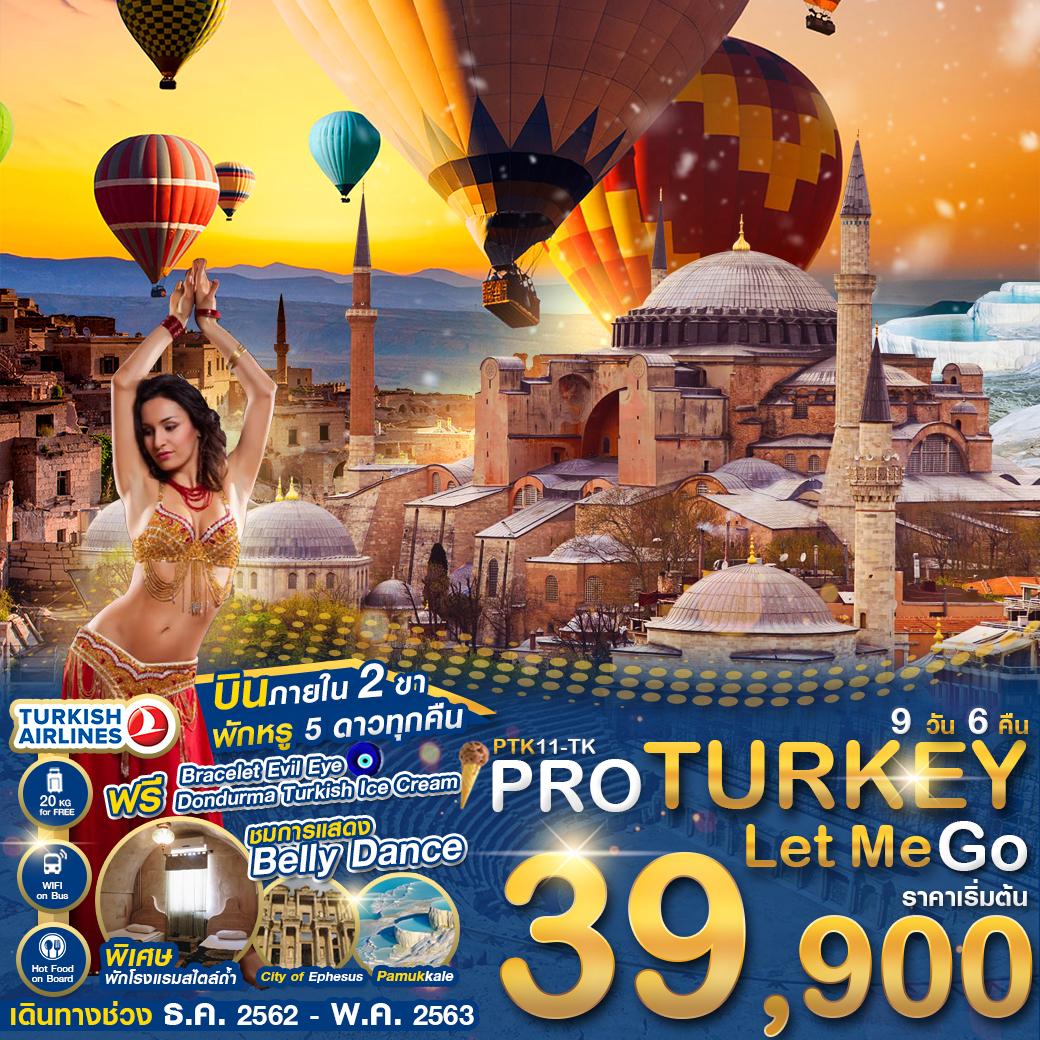 PTK11-TK PRO TURKEY LET ME GO 9D6N